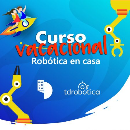 Maloka: Curso vacacional de robótica en casa 2021